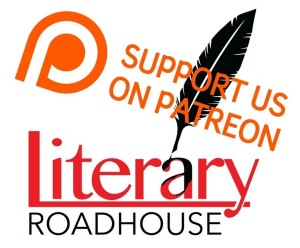 Literary Roadhouse Launched a Patreon Campaign!