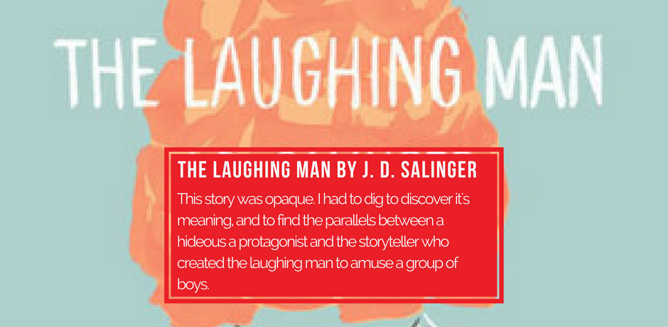 #10 - The Laughing Man by J. D. Salinger