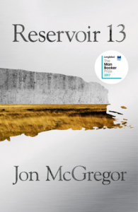 Resevoir 13 by Jon McGregor