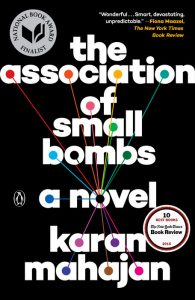 https://www.penguinrandomhouse.com/books/318764/the-association-of-small-bombs-by-karan-mahajan/9780143109273/